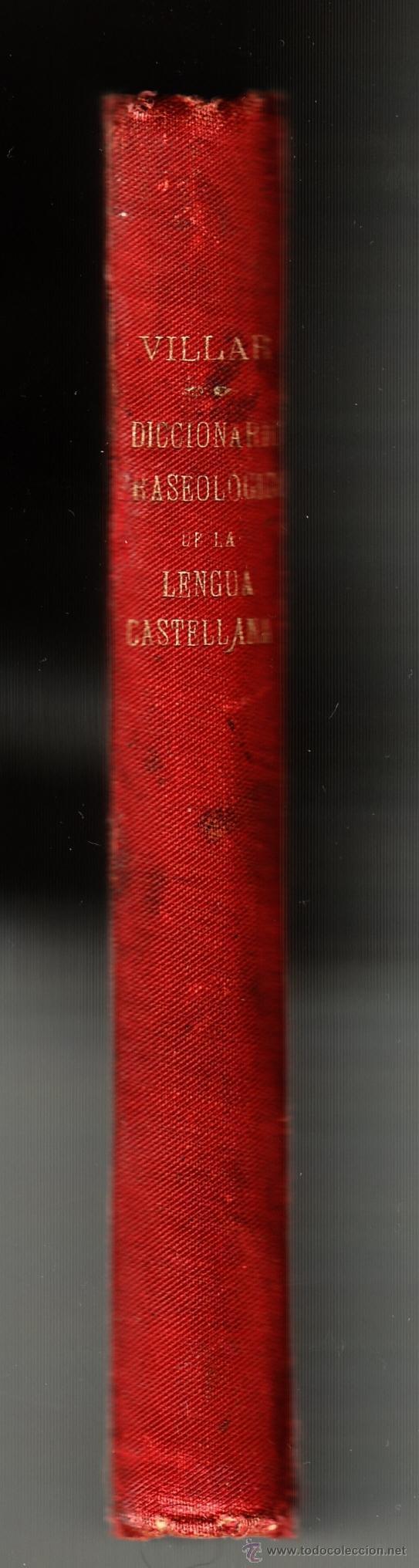 DICCIONARIO FRASEOLÓGICO TOMÁS VILLAR Y SOTO TOLEDO RAFAEL G. MENOR 1901 FIRMADO (Libros Antiguos, Raros y Curiosos - Diccionarios)