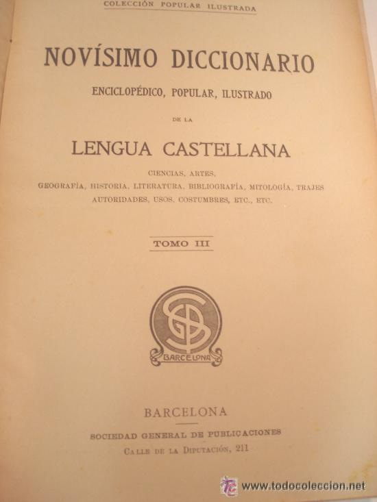 Diccionarios antiguos: 1890.- NOVISIMO DICCIONARIO POPULAR ILUSTRADO DE LA LENGUA CASTELLANA. 5 TOMOS. COMPLETO. - Foto 2 - 38915786