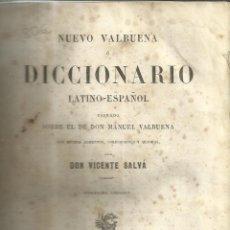 Diccionarios antiguos: DICCIONARIO LATINO-ESPAÑOL. MANUEL VALBUENA. 11º EDICIÓN. GARNIER HERMANOS. PARÍS. 1858. Lote 39584994