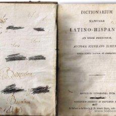 Diccionarios antiguos: DICTIONARIUM MANUALE LATINO-HISPANUM - STEPHANO XIMENEZ - 1855 - . Lote 39749370