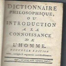 Diccionarios antiguos: DICTIONNAIRE PHILOSOPHIQUE OU INTRODUCTION A LA CONNOISSANCE DE L´HOMME, PARIS 1754. Lote 40208700