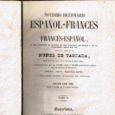 Diccionarios antiguos: NOVISIMO DICCIONARIO ESPAÑOL - FRANCÉS - TOMO II - 1863 - NUÑEZ DE TABOADA - ED J OLIVERES. Lote 40790172