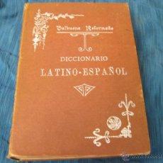 Diccionarios antiguos: DICCIONARIO LATINO ESPAÑOL VALBUENA REFORMADO - 1907. Lote 40881199