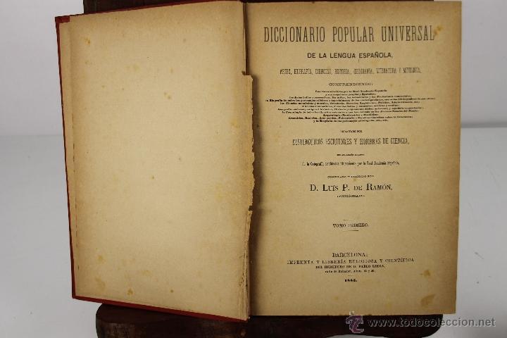 4190- DICCIONARIO POPULAR UNIVERSAL DE LA LENGUA ESPAÑOLA. LUIS P. DE RAMON. LIB. RELIGIOSA. 1885. (Libros Antiguos, Raros y Curiosos - Diccionarios)