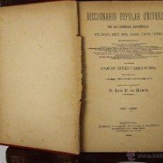 Diccionarios antiguos: 4190- DICCIONARIO POPULAR UNIVERSAL DE LA LENGUA ESPAÑOLA. LUIS P. DE RAMON. LIB. RELIGIOSA. 1885. . Lote 40985859