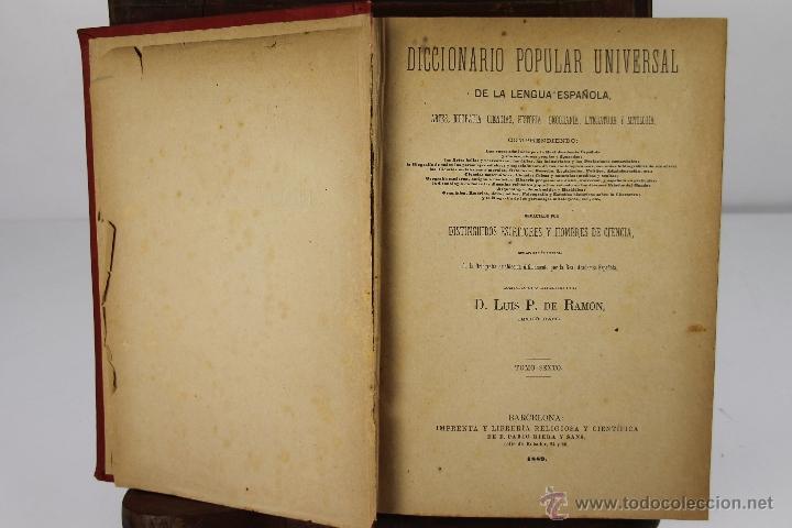 Diccionarios antiguos: 4190- DICCIONARIO POPULAR UNIVERSAL DE LA LENGUA ESPAÑOLA. LUIS P. DE RAMON. LIB. RELIGIOSA. 1885. - Foto 4 - 40985859
