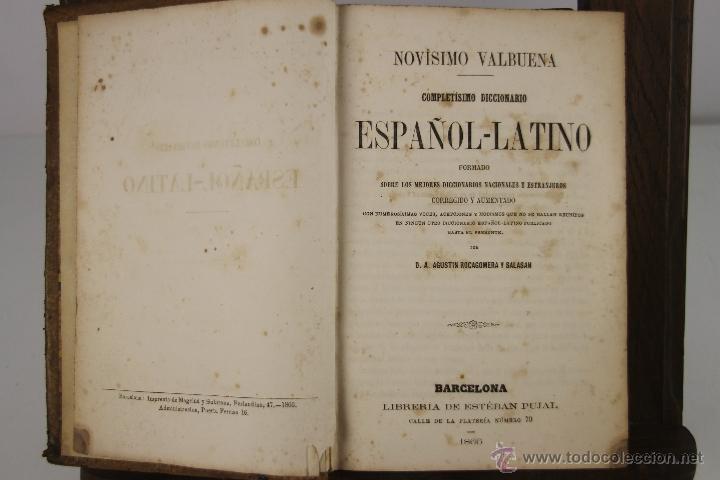 Diccionarios antiguos: 4201- DICCIONARIO ESPAÑOL LATINO / LATINO ESPAÑOL. NOVISIMO VALBUENA. 1865/66.2 TOMOS. - Foto 4 - 40990522
