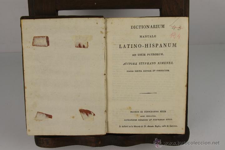 4498- DICTIONARIUM MANUALE LATINO HISPANIUM. STEPHANO XIMENEZ. TYP. REGIA. 1808. (Libros Antiguos, Raros y Curiosos - Diccionarios)