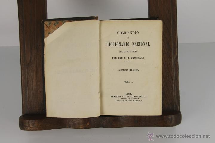 Diccionarios antiguos: D-054. COMPENDIO DEL DICCIONARIO NACIONAL. R.J. DOMINGUEZ. IMP. DEL BANCO INDUSTRIAL. 1865. 2 TOMOS - Foto 2 - 41727682
