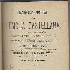 Diccionarios antiguos: DICCIONARIO GENERAL DE LA LENGUA CASTELLANA, VELEZ DE ARAGÓN, MADRID SATURNINO CALLEJA 1898. Lote 41730756