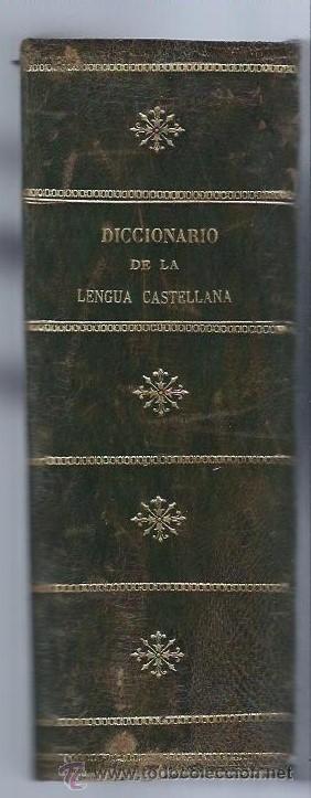 Diccionarios antiguos: DICCIONARIO GENERAL DE LA LENGUA CASTELLANA, VELEZ DE ARAGÓN, MADRID SATURNINO CALLEJA 1898 - Foto 3 - 41730756