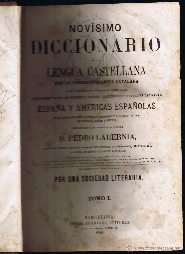 NOVÍSIMO DICCIONARIO LENGUA CASTELLANA CON LA CORRESPONDENCIA CATALANA - TOMO I - LABERNIA-1866 (Libros Antiguos, Raros y Curiosos - Diccionarios)
