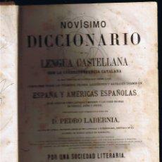 Diccionarios antiguos: NOVÍSIMO DICCIONARIO LENGUA CASTELLANA CON LA CORRESPONDENCIA CATALANA - TOMO I - LABERNIA-1866 . Lote 42112588