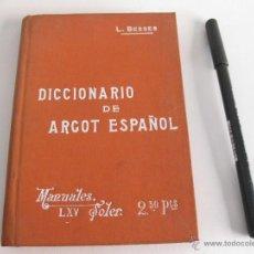 Diccionarios antiguos: DICCIONARIO DE ARGOT ESPAÑOL. L. BESSER. MANUALES SOLER. Lote 42352399