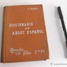 Diccionarios antiguos: DICCIONARIO DE ARGOT ESPAÑOL O LENGUAJE JERGAL GITANO, DELINCUENTE. L. BESSER. VER ESTADO. Lote 42352658