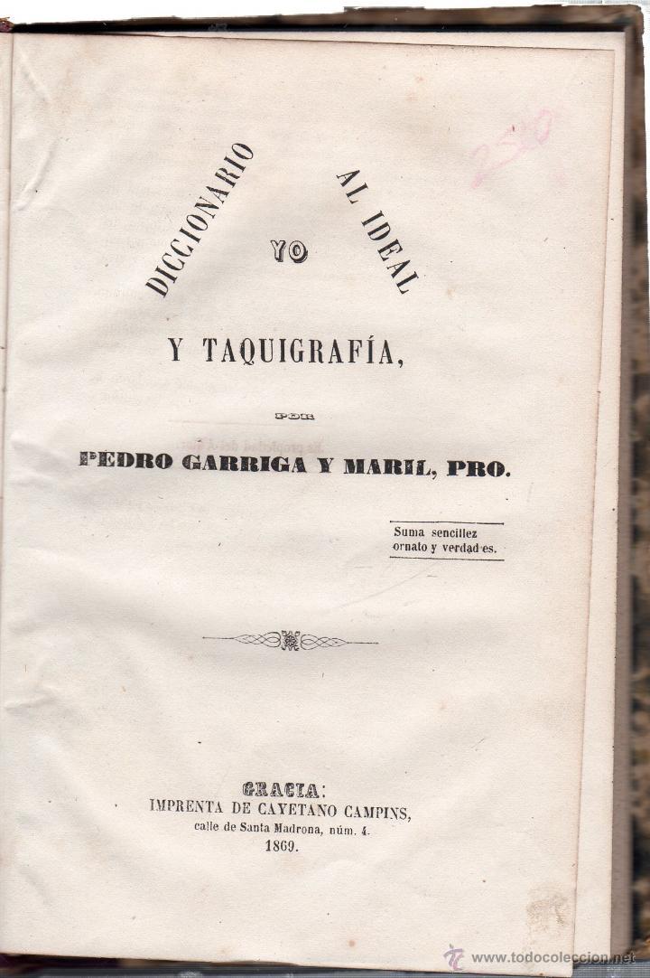 Yo Diccionario Al Ideal Y Taquigraf 237 A Pedro G Comprar