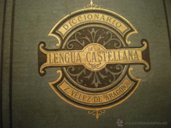 Diccionarios antiguos: DICCIONARIO DE LA LENGUA CASTELLANA DE Z. VELEZ DE ARAGON - Foto 2 - 42415100