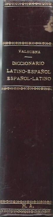 diccionario latino español, valbuena reformado, - Comprar