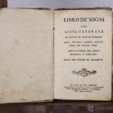 Diccionarios antiguos: 4696- LIBRO DE SOGNI O SIA LISTA GENERALI DE TUTE LE VOCI DI PERSONE. IMP. PAGANI. 1800.. Lote 43542301