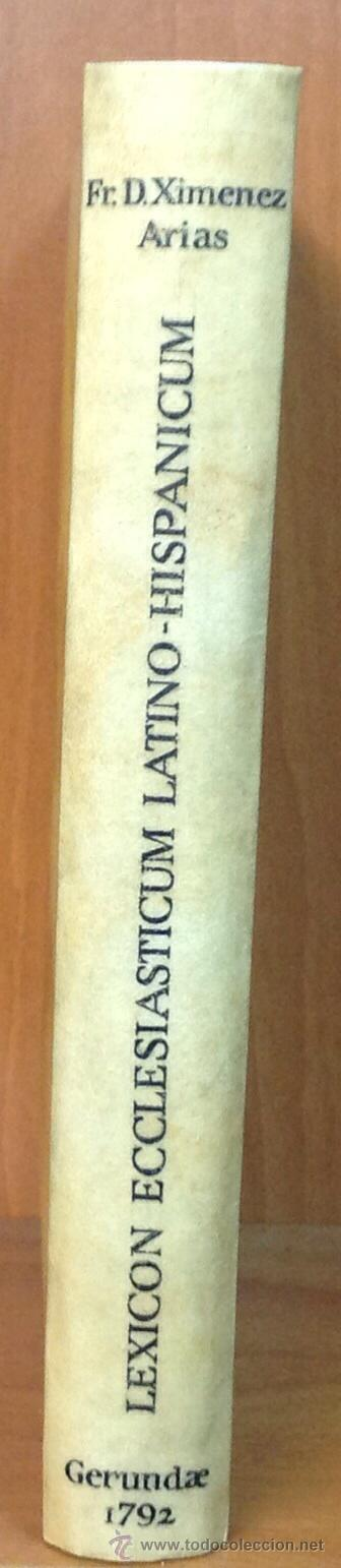 Diccionarios antiguos: LEXICON ECCLESIASTICUM LATINO-HISPANICUM, EX SACRIS BIBLIIS... 1792. - Foto 6 - 43991312