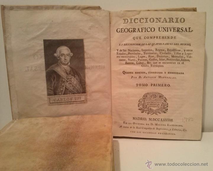 Diccionarios antiguos: DICCIONARIO GEOGRAFICO UNIVERSAL - 4ª. EDICION - D. ANTONIO MONTPALAU - MADRID MDCCLXXXIII (1783) - Foto 2 - 44066011