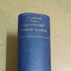Diccionarios antiguos: DICTIONNAIRE COMPLET ILLUSTRÉ DE PIERRE LAROUSSE AÑO 1889 Y 1404 PGS. ESTADO 8 ( BUENO). Lote 44355869