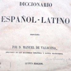 Diccionarios antiguos: DICCIONARIO ESPAÑOL LATINO 1866 VALBUENA. Lote 253994120