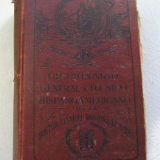 Diccionarios antiguos: DICCIONARIO GENERAL Y TÉCNICO HISPANOAMERICANO. MANUEL RODRÍGUEZ NAVAS. 1919. Lote 45818932