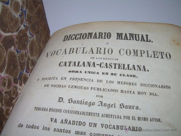 Diccionarios antiguos: DICCIONARIO.....CATALAN - CASTELLANO.....TAPAS PIEL ....AÑO..1.859 - Foto 4 - 46458554