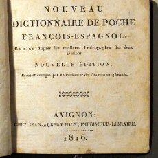 Diccionarios antiguos: NOUVEAU DICTIONNAIRE DE POCHE FRANÇOIS-ESPAGNOL / ESPAÑOL - FRANCES (2 VOLÚMENES) - AVIGNON, 1816. Lote 46400961