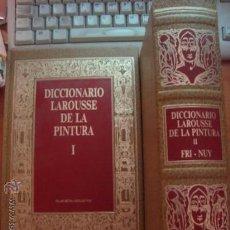 Diccionarios antiguos: DICCIONARIO LAROUSSE DE LA PINTURA - TOMOS 1 Y 2 - PLANETA / AGOSTINI. Lote 32229347