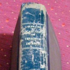 Diccionarios antiguos: ADELINE. VOCABULARIO DE TÉRMINOS DE ARTE. 1888. Lote 46937980