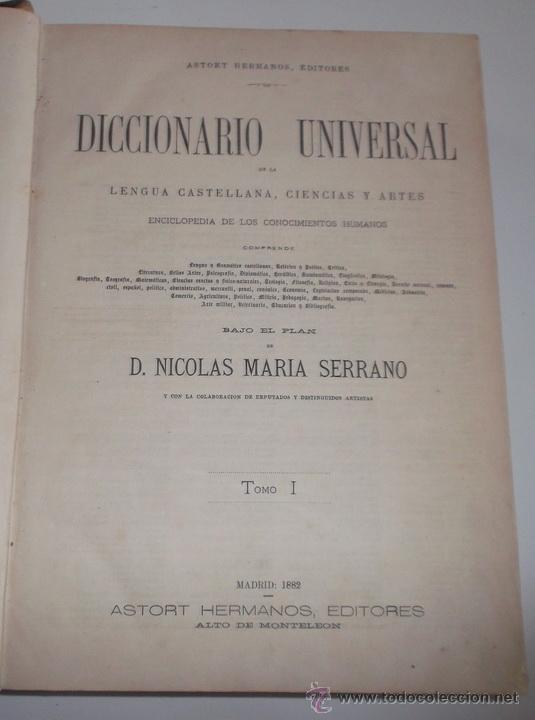 Diccionarios antiguos: D. NICOLÁS MARÍA SERRANO. Diccionario Universal de la Lengua Castellana. Tomo I. A. RM67626. - Foto 2 - 222969836