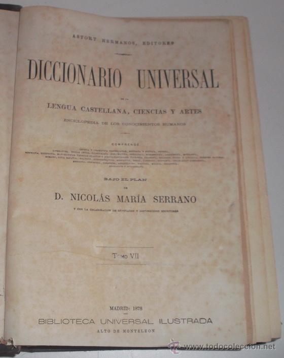 Diccionarios antiguos: D. NICOLÁS MARÍA SERRANO. Diccionario Universal de la Lengua Castellana. Tomo VII. H-I-J. RM67630. - Foto 2 - 222970207