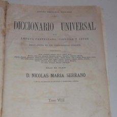 Diccionarios antiguos: D. NICOLÁS MARÍA SERRANO. DICCIONARIO UNIVERSAL DE LA LENGUA CASTELLANA. TOMO VIII. K-L-LL. RM67631.. Lote 47021290
