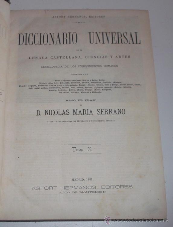 Diccionarios antiguos: D. NICOLÁS MARÍA SERRANO. Diccionario Universal de la Lengua Castellana. Tomo X. O-P-Q. RM67632. - Foto 2 - 222970312