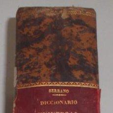Diccionarios antiguos: D. NICOLÁS MARÍA SERRANO. DICCIONARIO UNIVERSAL DE LA LENGUA CASTELLANA. TOMO XI. R-S. RM67633. . Lote 47021383