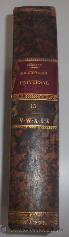 D. NICOLÁS Mª SERRANO. DICCIONARIO UNIVERSAL DE LA LENGUA CASTELLANA. TOMO XIII. V-W-X-Y-Z. RM67634. (Libros Antiguos, Raros y Curiosos - Diccionarios)