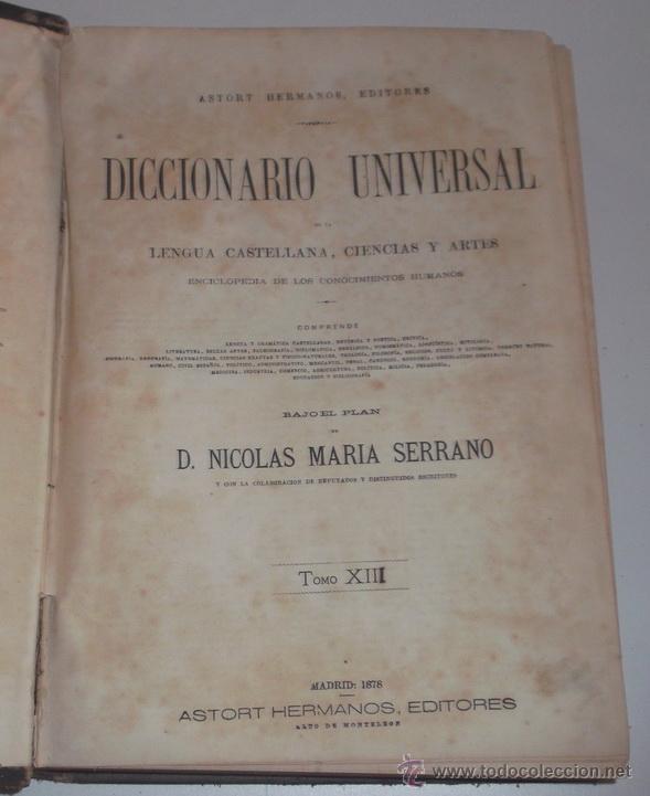 Diccionarios antiguos: D. NICOLÁS Mª SERRANO. Diccionario Universal de la Lengua Castellana. Tomo XIII. V-W-X-Y-Z. RM67634. - Foto 2 - 222970473