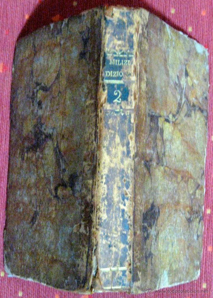MILIZIA. DIZIONARIO DELLE BELLE ARTI DEL DISEGNO. TOMO II. 1797 (Libros Antiguos, Raros y Curiosos - Diccionarios)