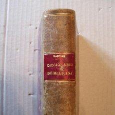 Diccionarios antiguos: DICCIONARIO DE LOS TERMINOS TECNICOS DE MEDICINA. GARNIER Y DELAMARE. 1907.. Lote 47587218