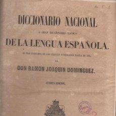 Diccionarios antiguos: DICCIONARIO NACIONAL DE LA LENGUA ESPAÑOLA-J.DOMINGUEZ-4ª EDIC.-AÑO 1851-MADRID- 2 TOMOS LD25. Lote 49022926