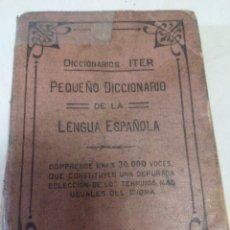 Diccionarios antiguos: DICCIONARIO ITER DE LA LENGUA ESPAÑOLA 1933.DITORIAL RAMON SOPENA S.L. BARCELONA. Lote 49030951