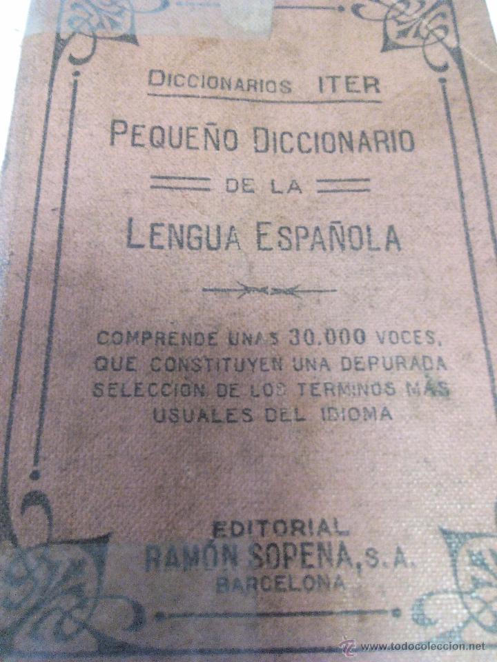 Diccionarios antiguos: DICCIONARIO iter DE LA LENGUA ESPAÑOLA 1933.ditorial ramon sopena s.l. barcelona - Foto 7 - 49030951