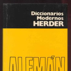 Diccionarios antiguos: DICCIONARIOS MODERNOS HERDER - ALEMAN - ESPAÑOL. Lote 49472414