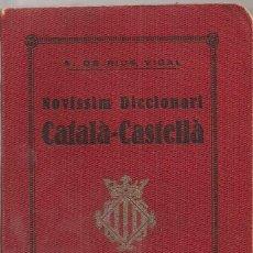 Diccionarios antiguos: NOVISSIM DICCIONARI CATALA-CASTELLA / RIUS VIDAL. BCN : BONAVIA, 1921. 12X8CM. 252 P.. Lote 49481000