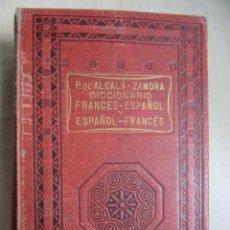 Diccionarios antiguos: DICCIONARIO FRANCÉS- ESPAÑOL/ ESPAÑOL -FRANCÉS POR PEDRO DE ALCALÁ ZAMORA-TEOPHILE ANTIGNAC 1935?. Lote 50191720