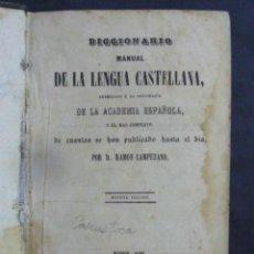 Diccionarios antiguos: DICCIONARIO MANUAL DE LA LENGUA CASTELLANA-D.RAMON CAMPUZANO-9ª EDIC.-1171 PAGS-AÑO 1862-MADRID-LD40. Lote 50195967