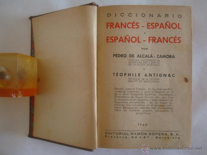 Diccionarios antiguos: ALCALÁ-ZAMORA. DICCIONARIO FRANCES-ESPAÑOL Y ESPAÑOL-FRANCES. 1940 - Foto 4 - 50365292