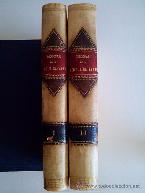 1880 PLENO PERGAMINO DICCIONARI DE LA LLENGUA CATALANA, PERE LABERNIA 32 CMS (Libros Antiguos, Raros y Curiosos - Diccionarios)
